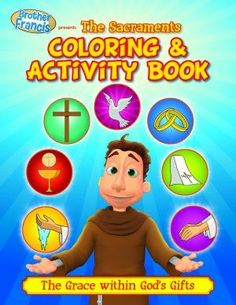 Brother Francis Coloring Book - Episode 12: The Sacraments