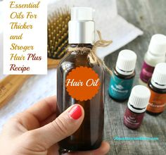 Essential Oils For Thicker and stronger Hair and some tips for promoting healthy hair and scalp by choosing the beast ingredients