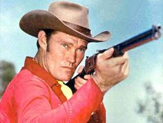 The Rifleman....Chuck Connors