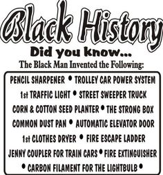 68 Ideas For Black History Facts Truths America - Wtf fun facts - African American Inventors, Black History Facts, Black History Inventors, Strange History, Black History Month Quotes, Black History Books, By Any Means Necessary, African American History, British History