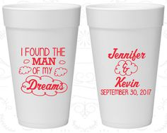 I found the man of my dreams, Promotional Styrofoam Cups, Clouds, Foam Cups (257)