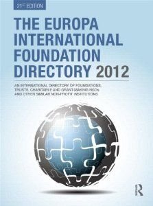 The Europa International Foundation Directory 2012. Lists over 2,550 grantmaking organisations around the world.    £320    http://www.fundraising.co.uk/amazonbooks/europa-international-foundation-directory-2012