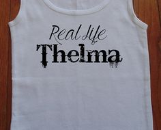 Real Life Thelma Somethin' Bad Inspired Thelma and Louise Ribbed Tank Country Tank Top FREE SHIPPING to U.S. on Etsy, $17.00