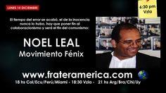 Nosotros LATAM Nro. 28. Noel Leal. Movimiento Fénix. 14-12-2015.