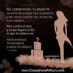 I Miss You Dad, I Love You Mom, Love Of My Life, Hilario, Angels In Heaven, In Loving Memory, Spanish Quotes, Grief, Me Quotes