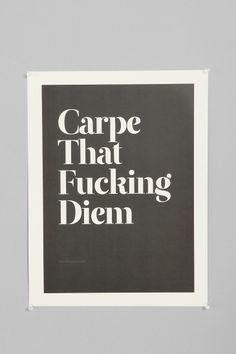 Wordboner Carpe Art Print. This needs to be outside the bedroom door.