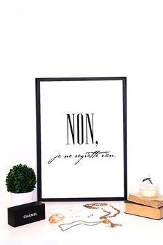 NON je ne regrette rien  Printable Wall Art  by VisualPixie