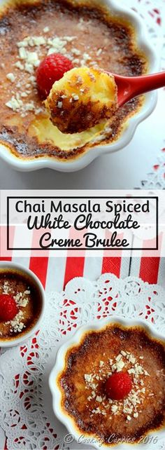 Chai Masala Spiced White Chocolate Creme Brulee! When you break into that sugar crust to a creamy custard-y crème brulee with an incredibly smooth white chocolate base laced with chai masala / chai spice, trust me, there is no other place you want to be other than eating this Chai Masala Spiced White Chocolate Crème Brulee. http://www.cookingcurries.com