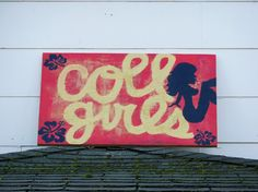 Uppdated sign for the Coll Girls house in Oxford, Ohio. On Collins Street. Miami University, Girl House, Ohio, Oxford, Signs, Street, Home Decor, Columbus Ohio, Decoration Home