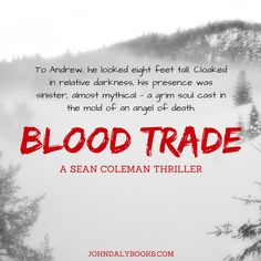 Blood Trade - Book 2 in the Sean Coleman Thriller series