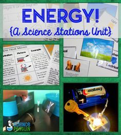 Forms of Energy {A Science Stations Unit} $-- students explore the transfer and uses of energy!