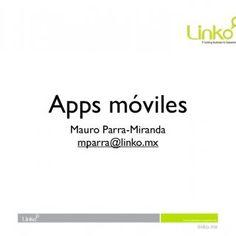 Apps móviles Mauro Parra-Miranda mparra@linko.mx   • Poco poder de cómputo: • iPhone - ARM 400 MHZ, 128 MB RAM • iPad - ARM 1GHZ, 256 MB RAM• Conectividad. http://slidehot.com/resources/desarrollo-de-app-moviles-en-el-aniversario-de-cofradia.51963/