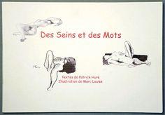 Des seins et des mots / Patrick HURE, Marc LOUISE