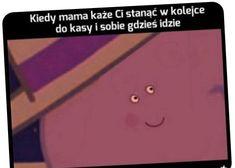 Funny Cute, Haha Funny, Hilarious, Funny Lyrics, Polish Memes, Funny Mems, Good Jokes, I Cant Even, Quotations