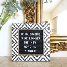 Goals for 2018 ______________ If you combine Wine & Dinner the New Word is Winner. Letter Board, Letterboard, Letter Board Quotes, Wine Quotes, Funny Quotes, Aztec, Sign Quotes