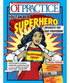 OT Practice Online April 23 Issue  http://www.aota.org/Pubs/OTP.aspx