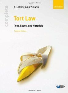 Complete tort law : text, cases & materials  Stacie I Strong; Liz Williams http://ie.worldcat.org/title/complete-tort-law-text-cases-materials/oclc/871067756&referer=brief_results