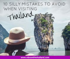 Traveling to Thailand for the first time is not always easy for tourists. We look at the mistakes to avoid when visiting Thailand for a great trip.