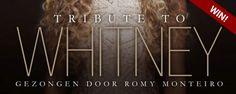 Win 'A Tribute to Whitney' van Romy Monteiro #musicals #theater