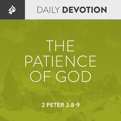 2 Peter The Lord values repentance and is patient so that all people have an opportunity to respond to Him. 2 Peter 3, Daily Devotional, New Testament, Christianity, Opportunity, Knowledge, Lord, Bible, Faith