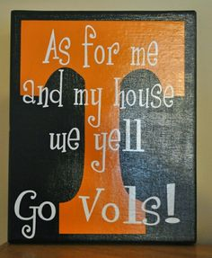 Tennessee Vols Canvas. Well the majority of my house yells Go Vols! Tennessee Volunteers Football, Tennessee Football, University Of Tennessee, Vol Nation, Tennessee Girls, East Tennessee, Orange Country, Go Vols, Golf Quotes