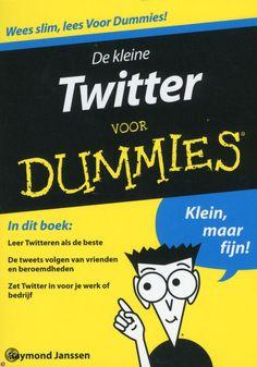 De kleine Twitter voor Dummies, door Raymond Janssen.
