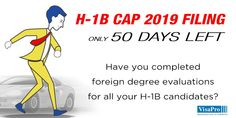 50 Day H1B Cap Red Alert: Early determination of #foreign education evaluation for #H1B candidates is required to incorporate alternative strategies in case evaluation cannot be obtained on the basis of foreign #degree alone or in the desired specialty occupation. #h1bvisa #h1bcap #STEM