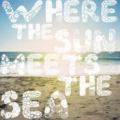 Where The Sun Meets The Sea