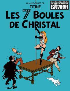 Les Aventures de Tintin - Album Imaginaire - Les 7 Boules de Christal