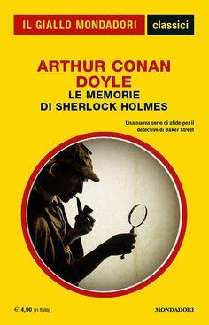 """Oggi è il turno di ripescare l'antologia """"Le memorie di Sherlock Holmes"""" come sono apparse nel numero 1326 della collana I Classici del Giallo Mondadori. #Mondadori #Mystery #SherlockHolmes"""