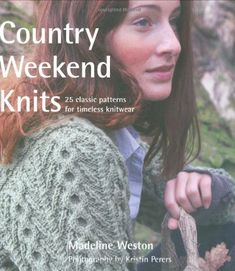 009c33d080ed6 Country Weekend Knits  25 Classic Patterns for Timeless Knitwear