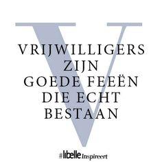 vrijwilligers zijn goede feeën die echt bestaan! #libelleinspireert