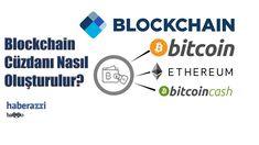 Blockchain - Bitcoin, Ethereum, Bitcoin Cash Cüzdanı Nasıl Açılır?