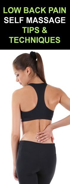 Low Back Pain Massage Tips & Techniques for Low Back Pain Relief Massage Tips, Self Massage, Massage Techniques, Low Back Pain Relief, Muscle Knots, Sports Massage, Muscle Spasms, Bone And Joint, Calf Muscles