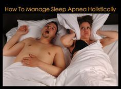 How to Manage Sleep Apnea Holistically