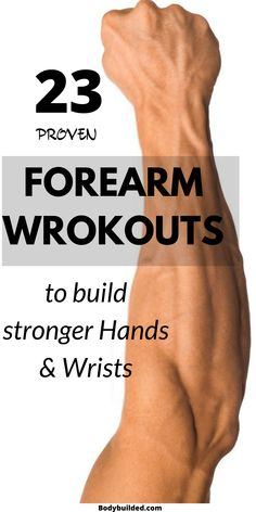 Want to increase your wrist & grip strength and gain more arm power? Do these forearm exercises!