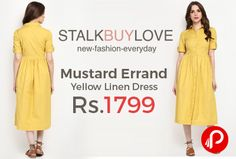 StalkBuyLove is offering Mustard Errand Yellow Linen Dress Just Rs.1799. Let's call this a new age grandma dress, featuring a toned yellow hue, a loose fit midi bottom and a classic shirt upper. Feature: Unlined, Roll-up sleeves, Button placket at front, Gathers at waist. Cotton Linen Material.   http://www.paisebachaoindia.com/mustard-errand-yellow-linen-dress/