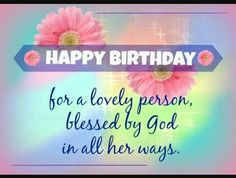 Christian birthday wishes, messages, greetings and images - Happy New Year 2019 Happy Birthday Christian Quotes, Christian Birthday Greetings, Religious Birthday Wishes, Birthday Greetings For Women, Birthday Greetings For Facebook, Birthday Wishes Messages, Best Birthday Wishes, Birthday Blessings Christian, Women Birthday