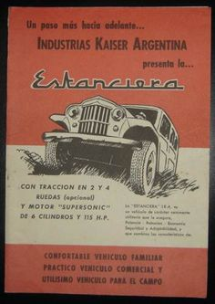 Un paso más hacia adelante... Jeep Willys, Willys Wagon, Vintage Advertisements, Ads, Best 4x4, Old Jeep, 4x4 Trucks, Station Wagon, Jeeps