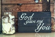 God gave me you pallet wood sign painted Ash by jenny at Restyle