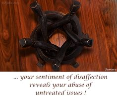 ... your sentiment of #disaffection reveals your abuse of untreated issues !