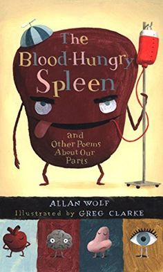 The Blood-Hungry Spleen and Other Poems About Our Parts b... https://www.amazon.com/dp/0763638064/ref=cm_sw_r_pi_dp_U_x_hAMFAb16DCZEY