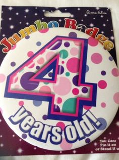 #Girls pink 4 four #years old! 15cm big birthday #badge,  View more on the LINK: http://www.zeppy.io/product/gb/2/222050711803/