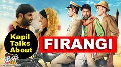 Kapil Sharma's Reaction On Firangi | Bollywood News | Talented India