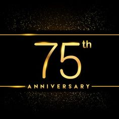 Celebrating of 75  years anniversary, logotype golden colored isolated on black background and confetti, vector design for greeting card and invitation card
