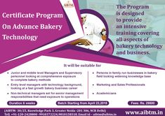 Join Certificate Program on Advance Bakery Technology! The Program is designed to provide an intensive training covering all aspects of bakery technology and business. Enroll now at aibtm@aibtm.in