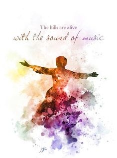 The Sound of Music ART PRINT Quote Maria von Trapp Musical Song Gift Wall Art Home Decor inspirational movie film gift ideas birthday christmas the hills are alive with the sound of music
