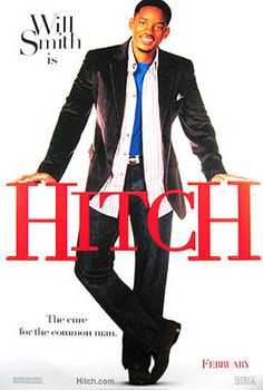 Hitch. Kevin James is absolutely hysterical in this film.