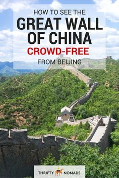 How to See the Great Wall of China Crowd-Free From Beijing