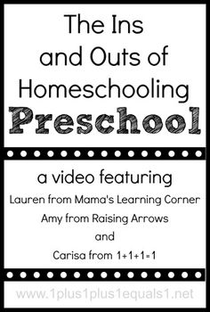 The Ins and Outs of Homeschooling #Preschool a video featuring @{1plus1plus1} Carisa @Amy Lyons Roberts {Raising Arrows} and @Lauren Davison Hill